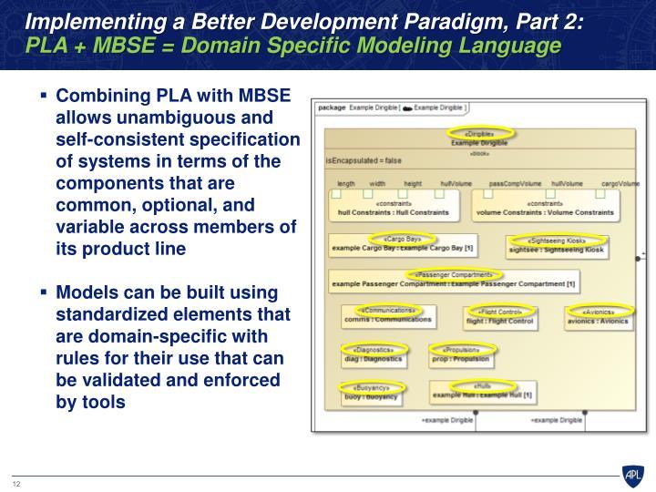 Implementing a Better Development Paradigm, Part 2: