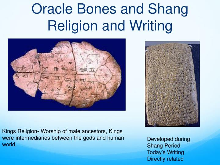 Oracle Bones and Shang Religion and Writing