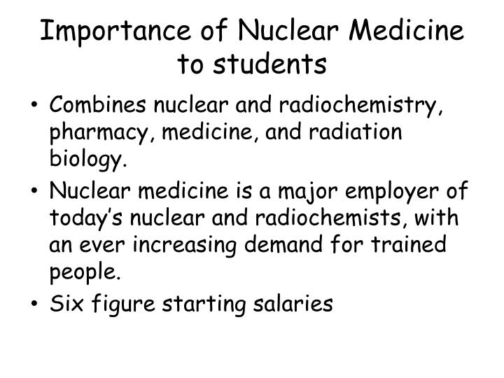 Importance of nuclear medicine to students