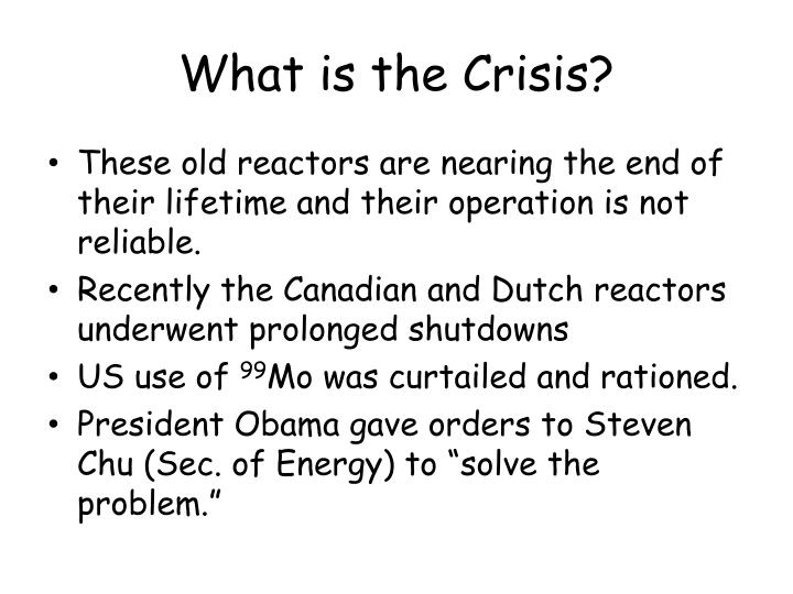What is the Crisis?