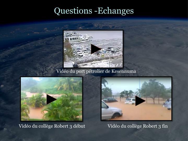 Questions -Echanges