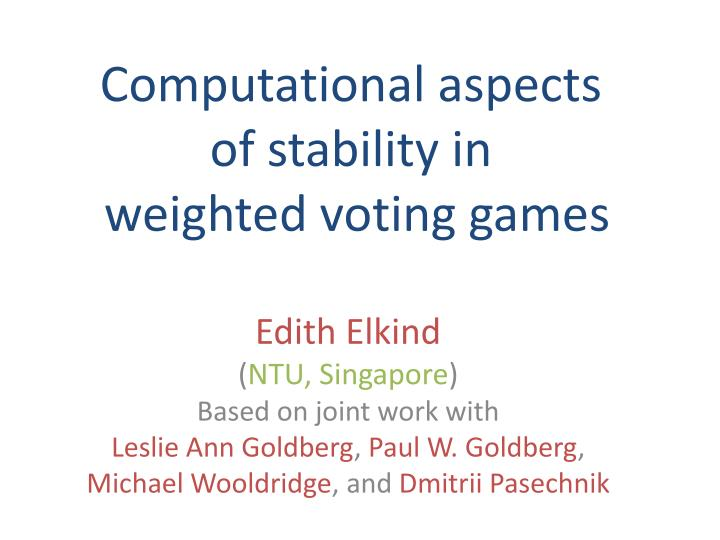 computational aspects of stability in weighted voting games n.