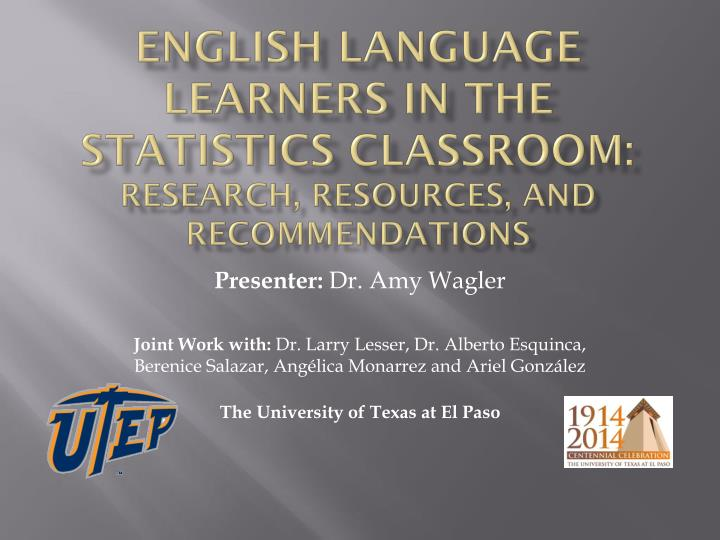 english language learners in the statistics classroom research resources and recommendations n.