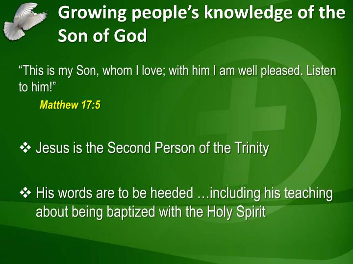 Growing people's knowledge of the Son of God