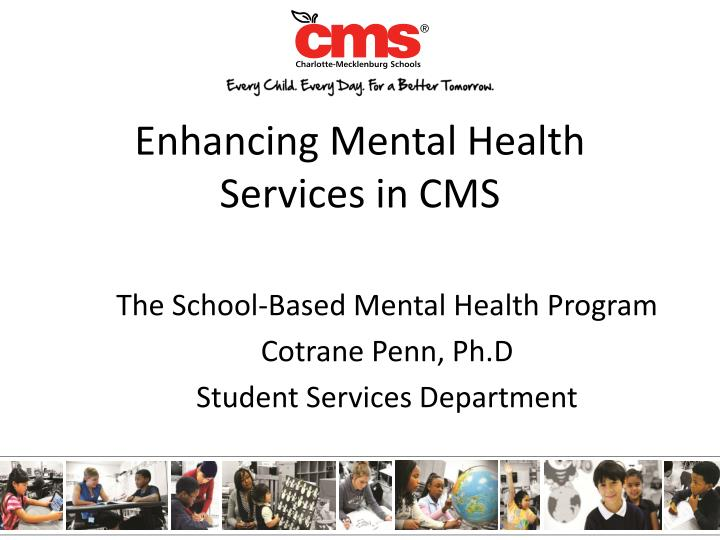 Enhancing Mental Health Services in CMS