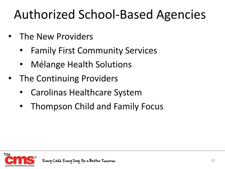 Authorized School-Based