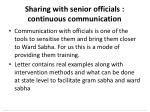 sharing with senior officials continuous communication