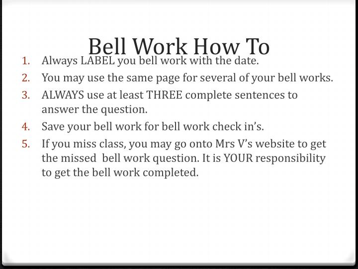 Bell work how to