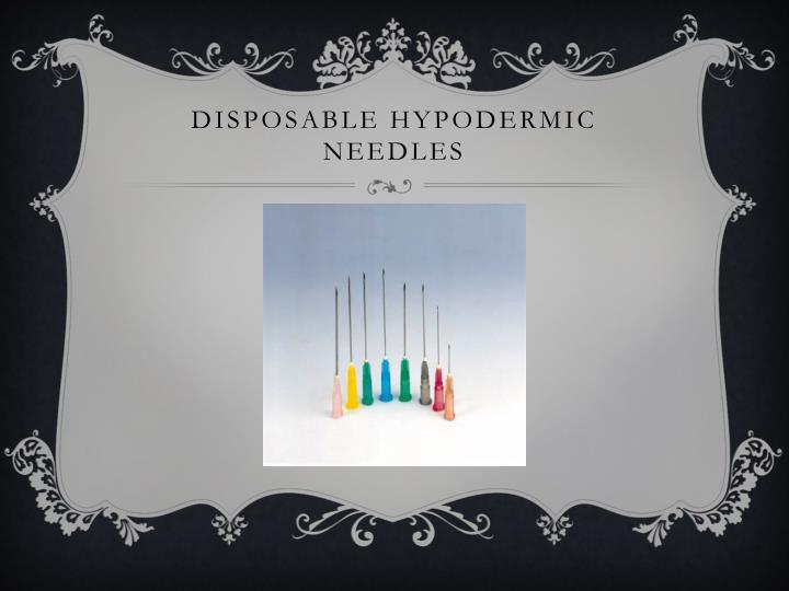 Disposable hypodermic needles