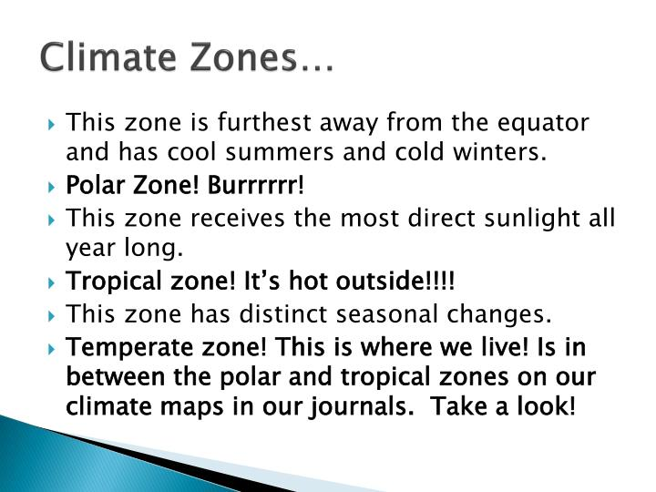 Climate Zones…