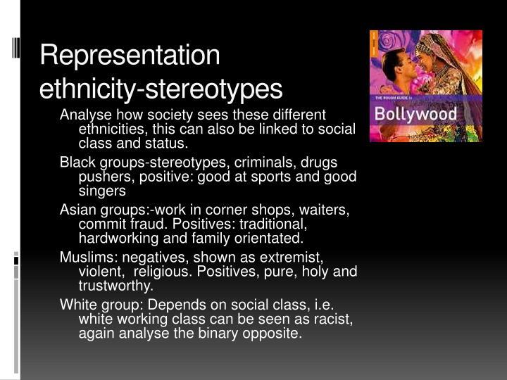 Representation ethnicity-stereotypes