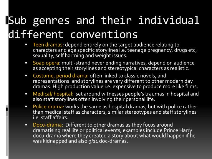 Sub genres and their individual different conventions