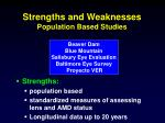 strengths and weaknesses population based studies