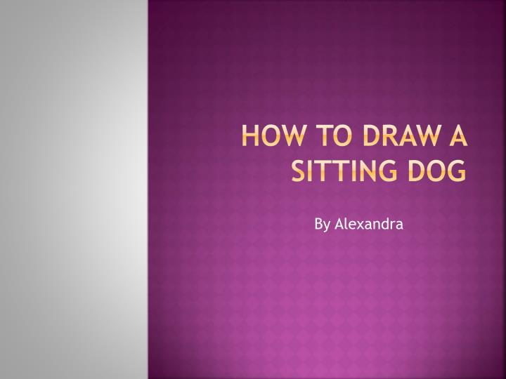 how to draw a sitting dog n.