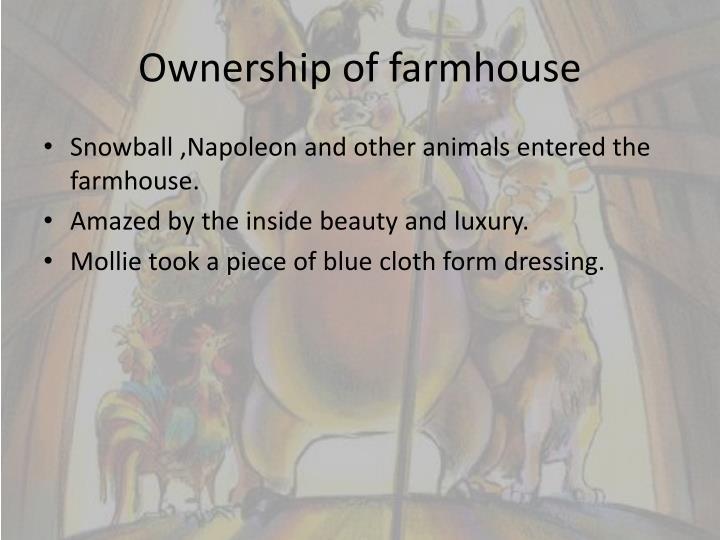 Ownership of farmhouse