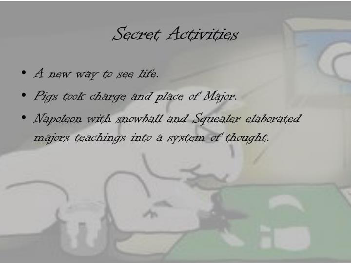 Secret Activities