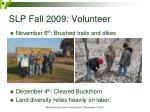 slp fall 2009 volunteer