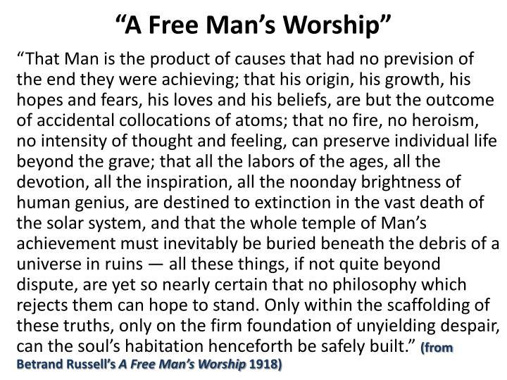 A free man s worship