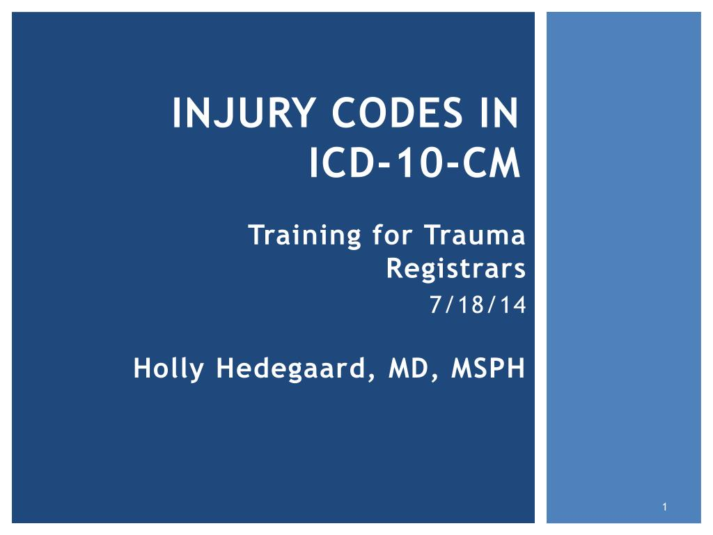 PPT - injury codes in ICD-10-CM PowerPoint Presentation - ID