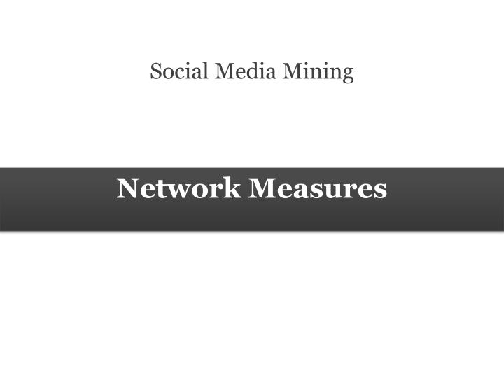 Network measures