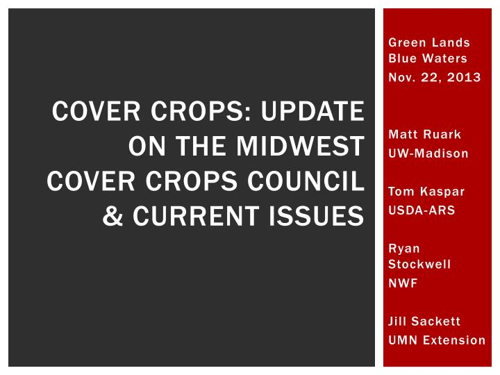 cover crops update on the midwest cover crops council current issues n.