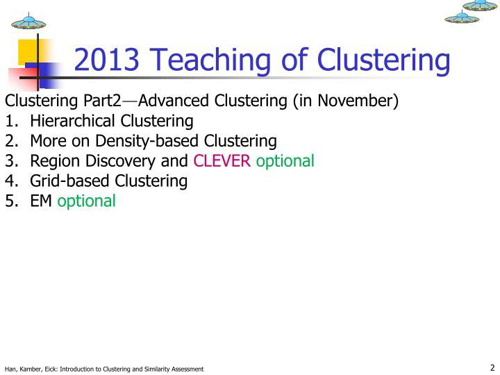 2013 teaching of clustering1