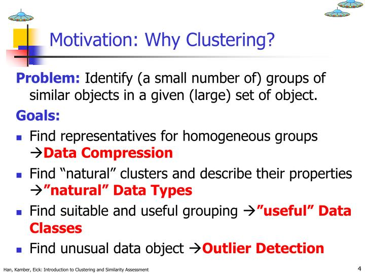 Motivation why clustering