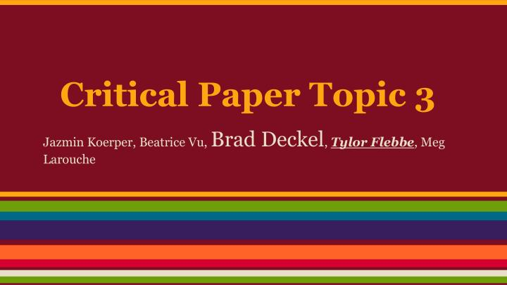 Critical paper topic 3