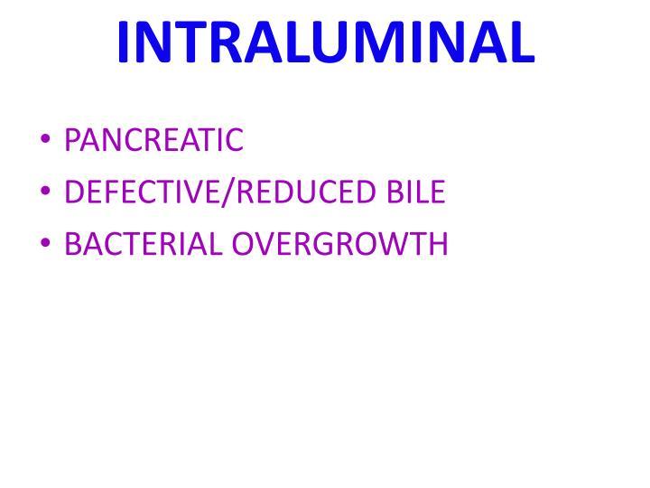 INTRALUMINAL