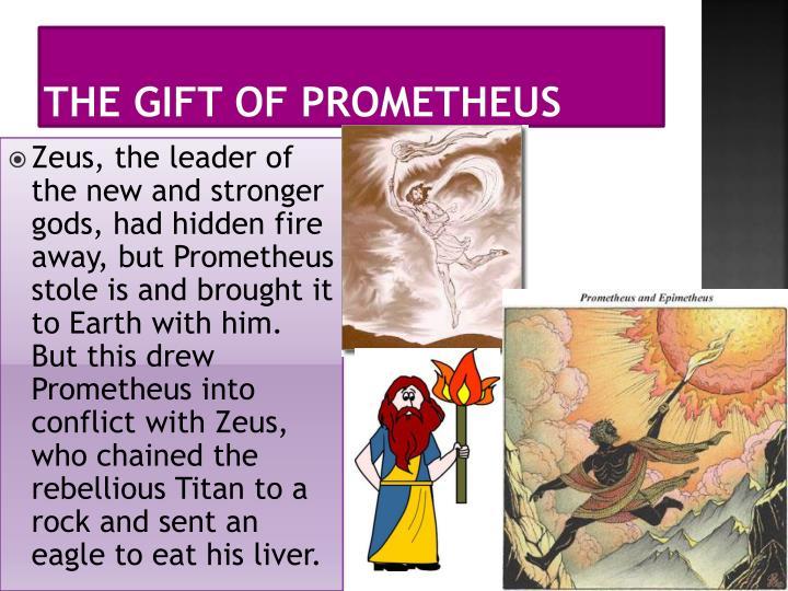The Gift of Prometheus