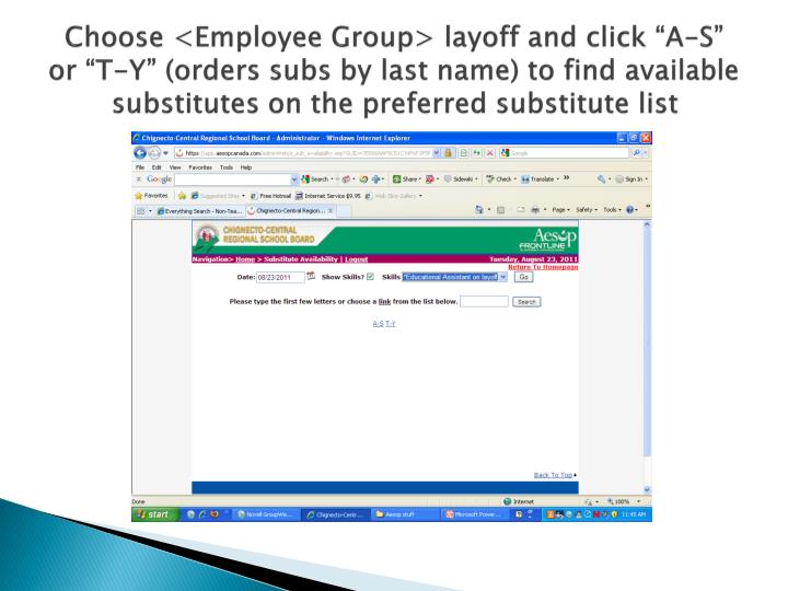 """Choose <Employee Group> layoff and click """"A-S"""" or """"T-Y"""" (orders subs by last name) to find available substitutes on the preferred substitute list"""