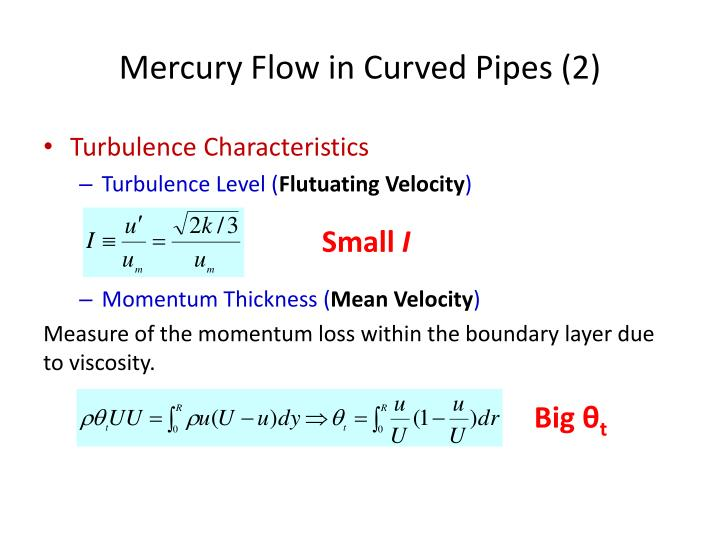 Mercury Flow in Curved Pipes (2)