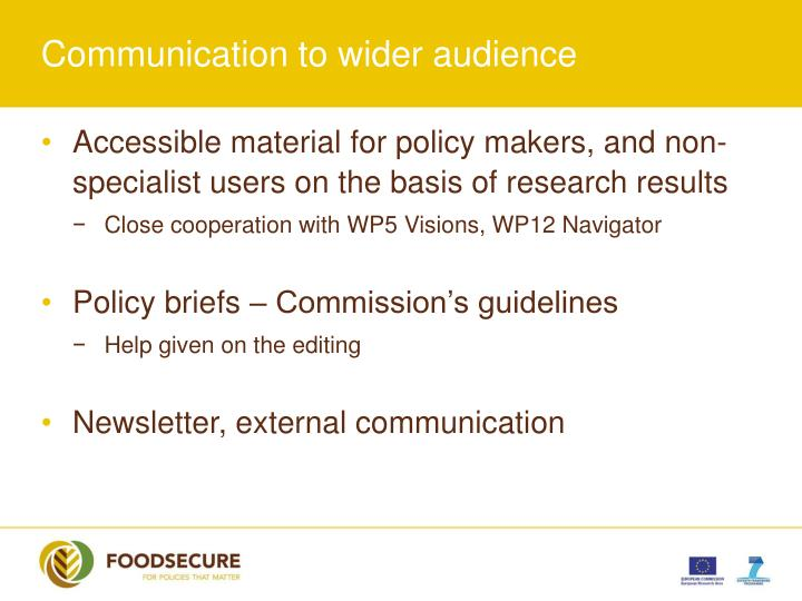 Communication to wider audience