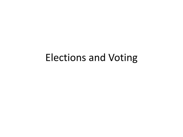 elections and voting n.