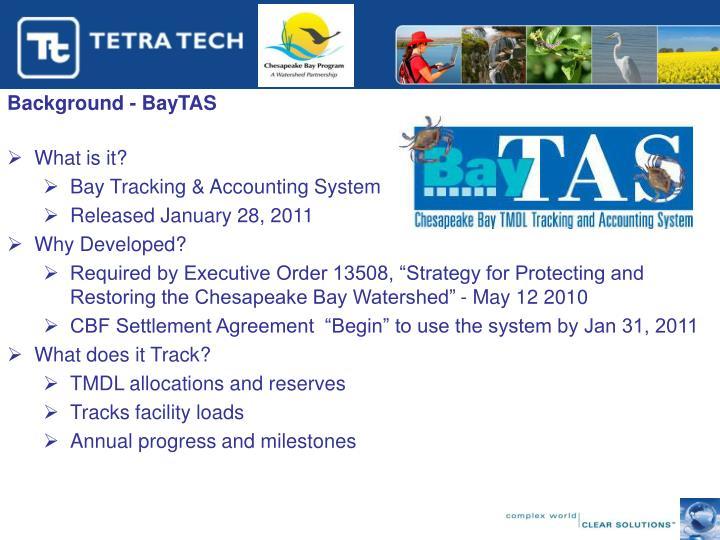 Background - BayTAS