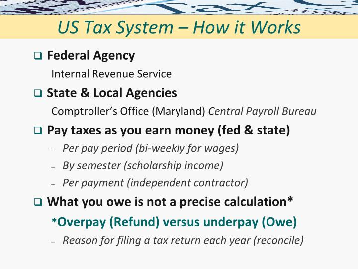 Us tax system how it works