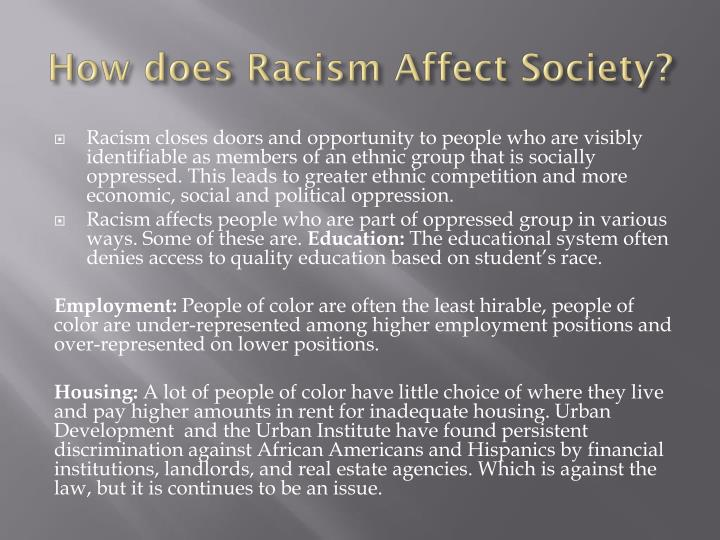 how does race affect society