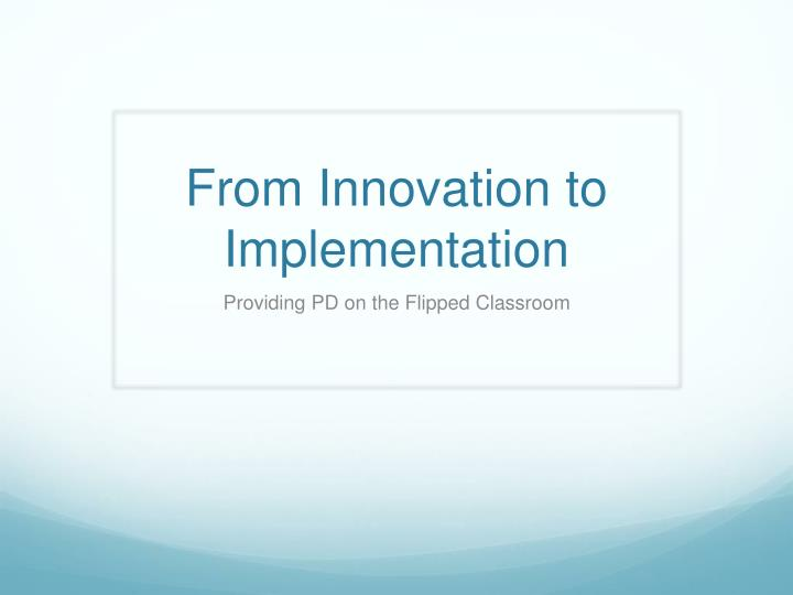 from innovation to implementation n.