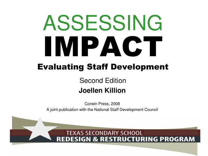 assessing impact evaluating staff development second edition n.
