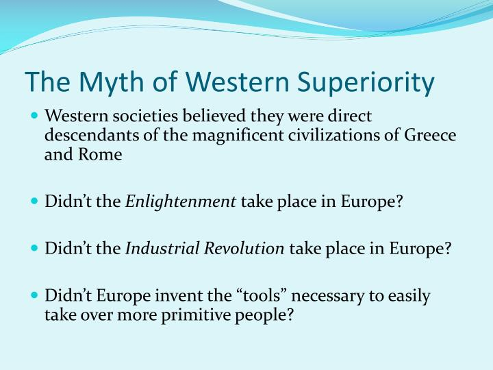 The Myth of Western Superiority