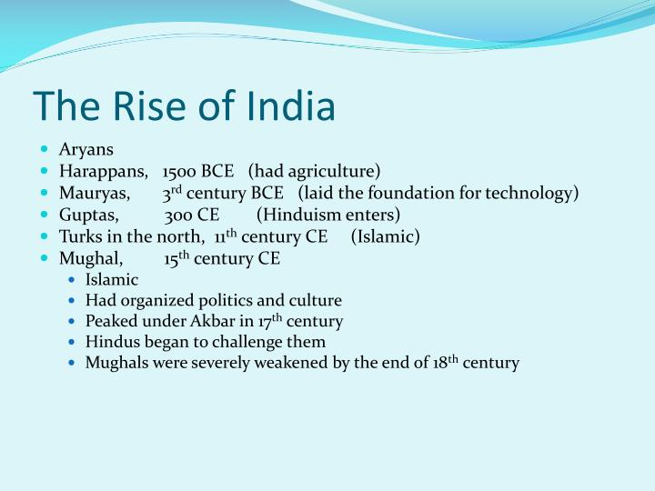 The Rise of India