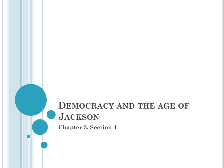 democracy and the age of jackson n.