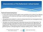 characteristics of the netherland s school system