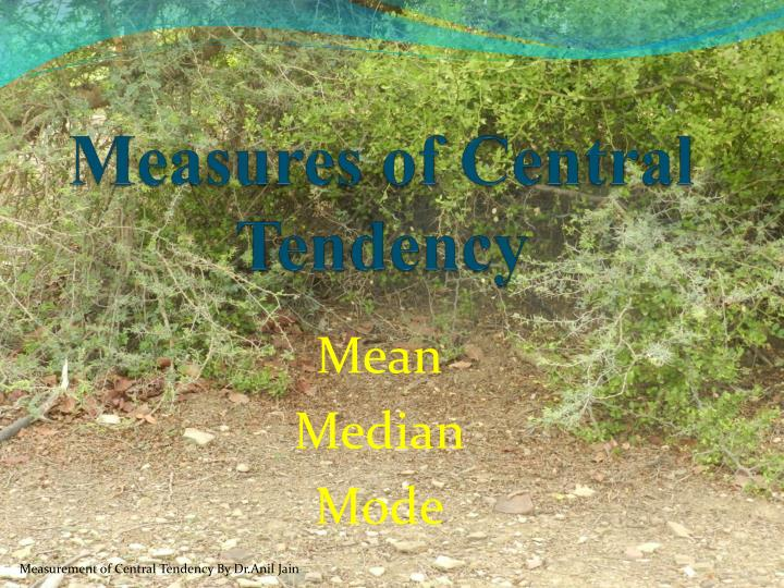 measures of central tendency n.