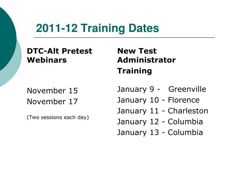 2011-12 Training Dates