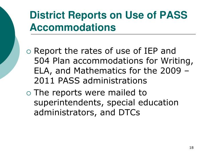 District Reports on Use of PASS Accommodations