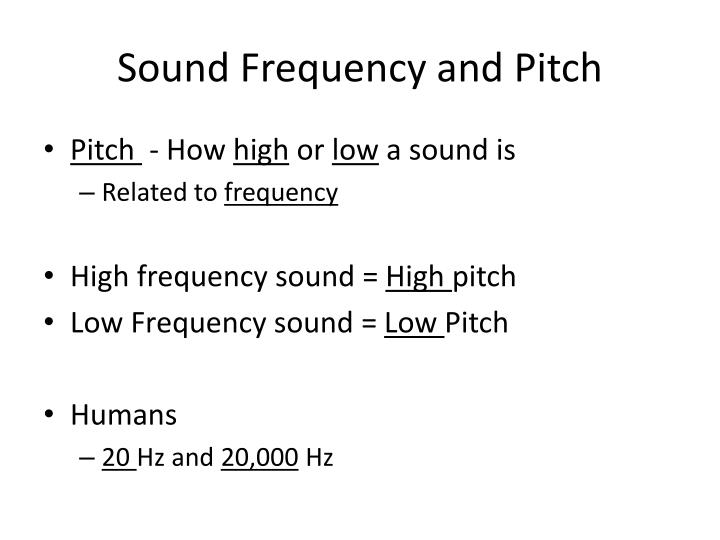 Sound Frequency and Pitch
