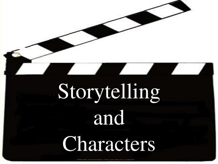 storytelling and characters n.
