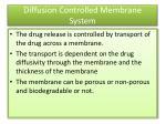diffusion controlled membrane syste m