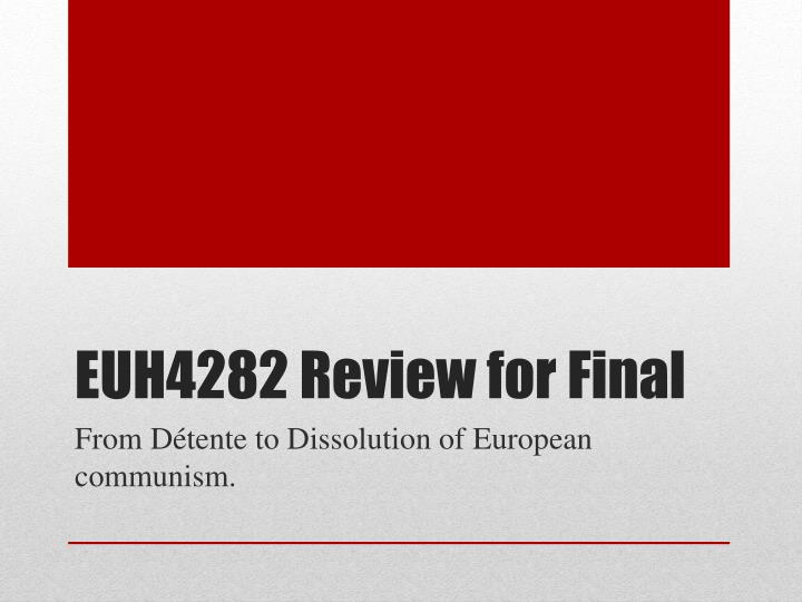 Euh4282 review for final